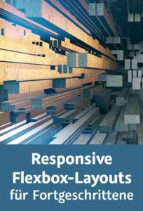 Cover Responsive Flexbox-Layouts für Fortgeschrittene