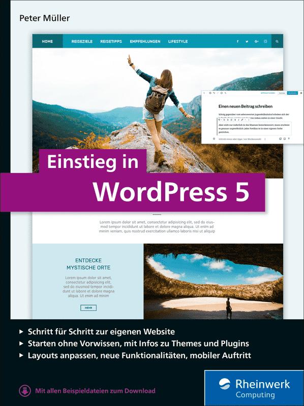 Coverfoto für das »Einstieg in WordPress 5« von Peter Müller